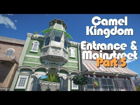 Planet Coaster Camel Kingdom: Entrance & Mainstreet (Part 5)