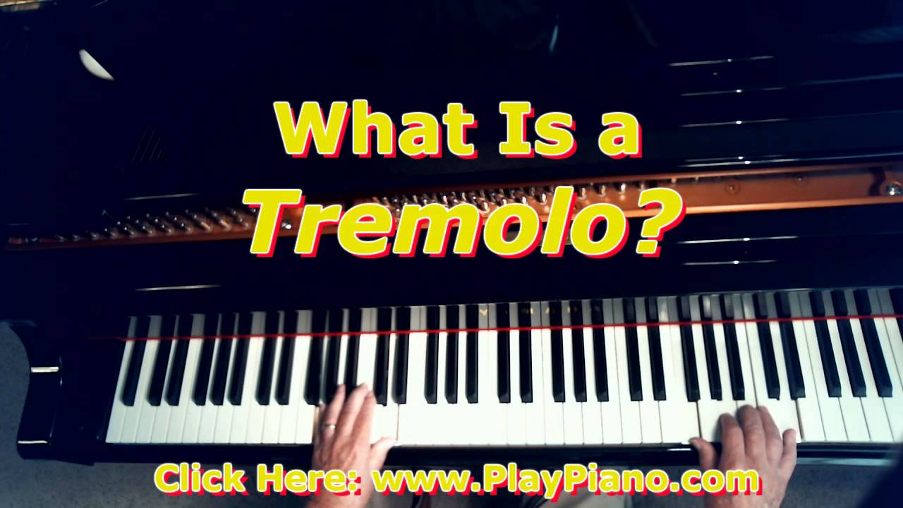 What is a tremolo In Piano Playing?