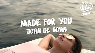 John De Sohn - Made For You (Lyric Video)
