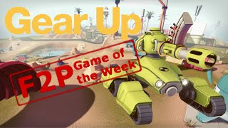 Gear Up - Free to Play Game of the Week (#1)