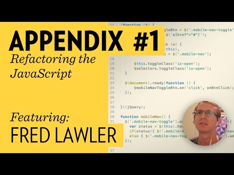 Refactoring Javascript with Fred Lawler (Design + Code Series Appendix)