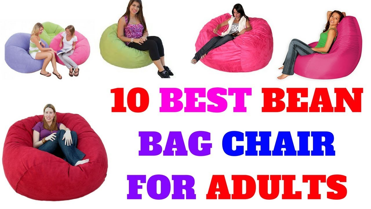 Top 10 Best Bean Bag Chair For Adults