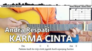Download Chord Gitar Andra Respati KARMA CINTA | COVER | GITAR | LIRIK DAN OFFICIAL AUDIO | COVER