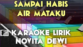 SAMPAI HABIS AIR MATAKU   NOVITA DEWI KARAOKE LIRIK ORGAN TUNGGAL KEYBOARD