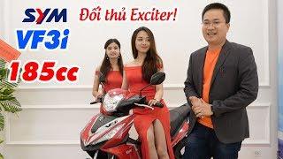SYM VF3i 185cc 2018 đối thủ mới của Exciter 150cc và Winner 150cc