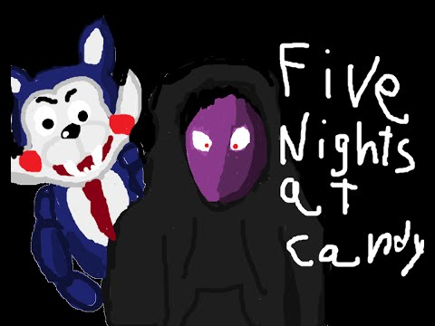 five nights at candys part 1 are ready for candy - YouTube