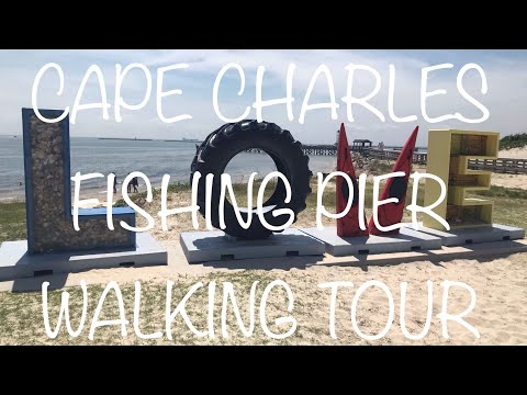 Cape Charles Virginia Public Fishing Pier-Walking Tour Of The Beautiful Eastern Shore VA Pier