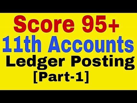 Ledger Posting Class 11th Accounts