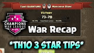 CWL S4 Week 5 | Tamil Quantums vs Marcheur Blanc | War Recaps | TH10 3 Stars | Clash of Clans