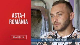 Asta-i Romania (30.06.2019) - Povestea tinerilor care au crescut dupa gratii! Prin ce greu ...