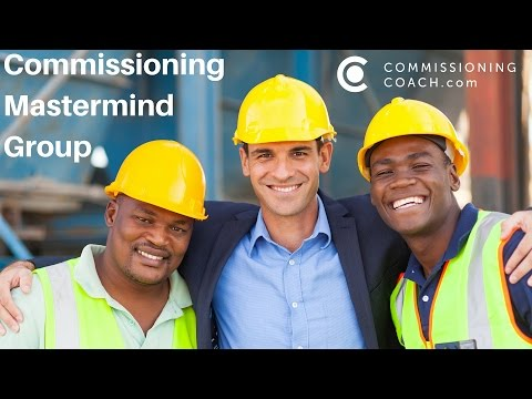 Commissioning Mastermind Group - Ask your commissioning question now! Schedule a 30 min Skype call!