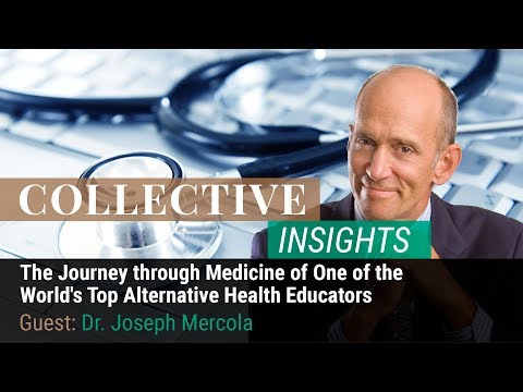 Dr. Mercola - The Journey through Medicine of One of the World's Top Alternative Health Educators