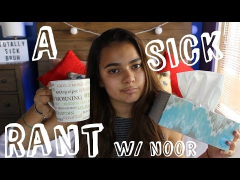 A Very Sick Rant II Noor Aldayeh