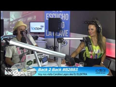 B2B83 Entrevista a Carolina Lagos a.k.a DJ Elektra_ RadioLaClave92.9FM_27-03-15