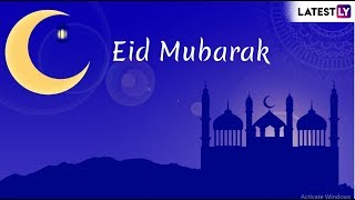 Happy Eid 2019 Greetings: Best Messages, Quotes, SMS and Images to Wish Eid Mubarak