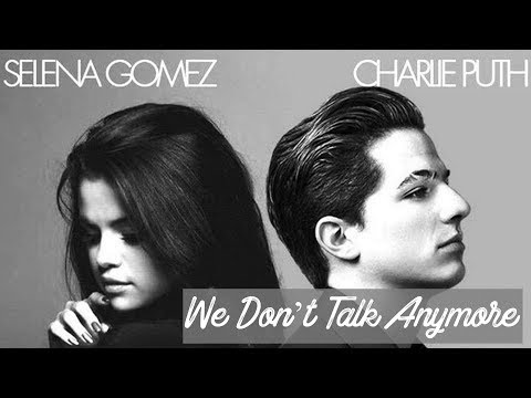 Como Cantar We Don't Talk Anymore - Selena Gomez & Charlie Puth