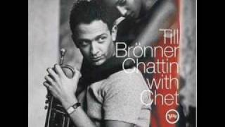 Smooth Jazz / Till Bronner - She Was Too Good To Me (R.Rodgers - L.Hart) - Chattin With Chet 03