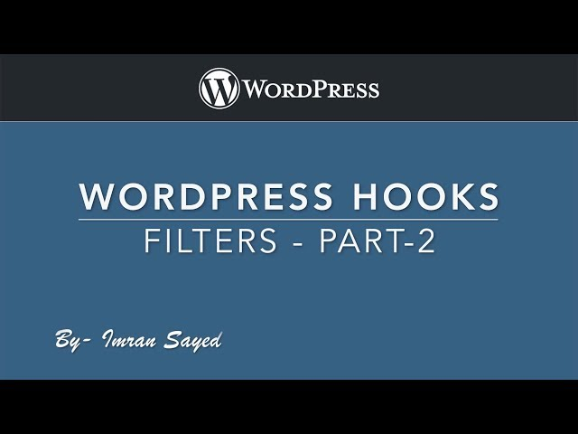 WordPress Hooks Action and Filters - Filters - Part 3