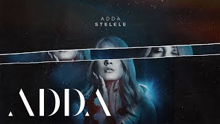 ADDA - Stelele | Lyric Visual