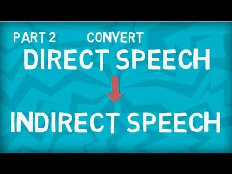 How to convert Direct to Indirect Speech | Six Step Formula | Part 2