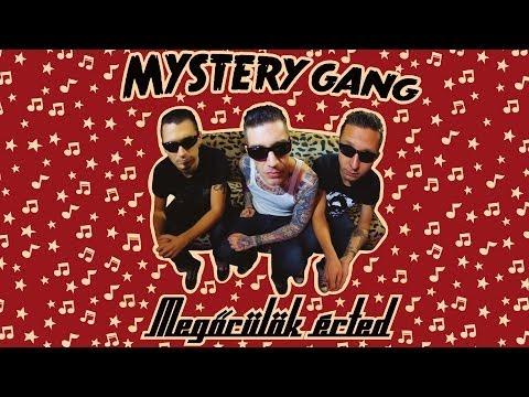 Mystery Gang - Megőrülök érted (Full Album - 2012)