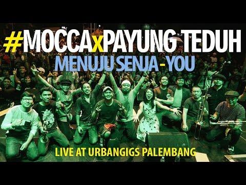 Mocca X Payung Teduh: Menuju Senja-You (UrbanGiGs Palembang, Part. 2)