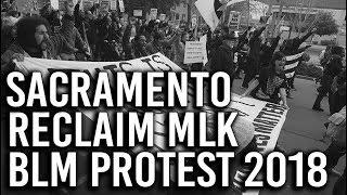 Black Lives Matter MLK Protest in Sacramento
