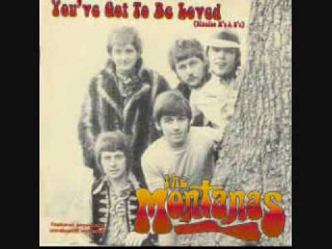 The Montanas - You've Got To Be Loved (Stereo)