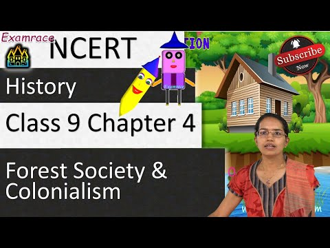 NCERT Class 9 History Chapter 4: Forest Society and Colonialism
