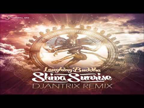Laughing Buddha - Shiva Sunrise (Djantrix remix) ᴴᴰ