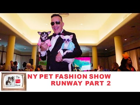 New York Pet Fashion Show 2016 Runway Part 2 The Dog Show NYC
