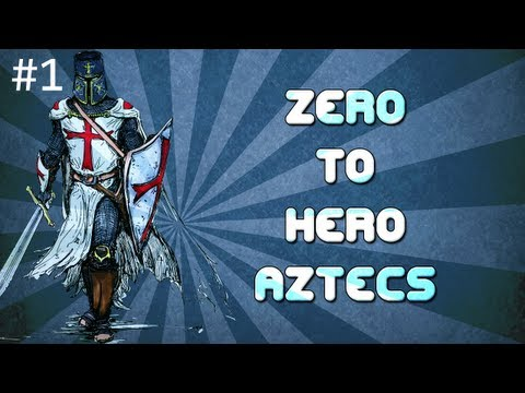 Zero To Hero - Aztecs [Age of Empires 2 Strategy Guide]