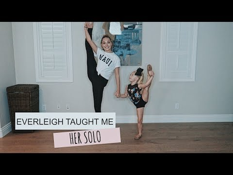 EVERLEIGH TAUGHT ME HER SOLO!