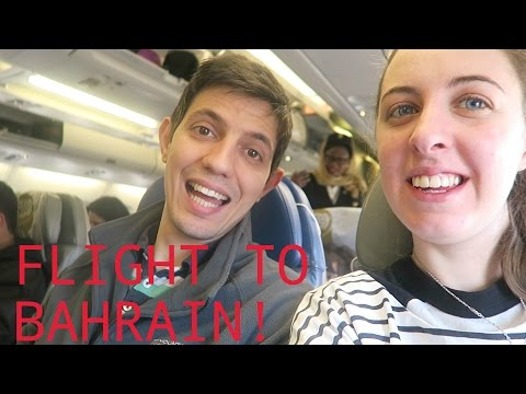 FLIGHT | DAY 1 BAHRAIN VLOG