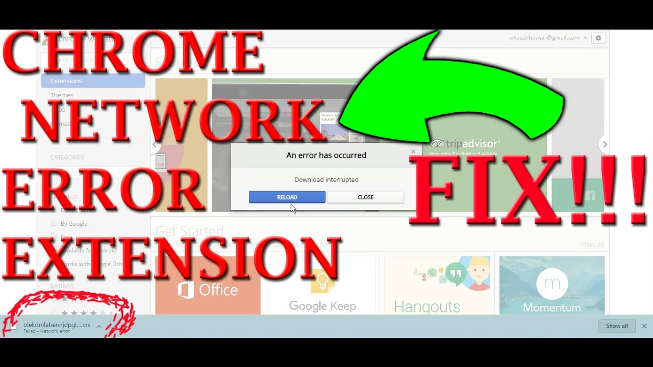 Google themes network failed - Fix Network Error Extension Chrome Easy Way 2017 New