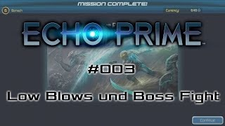 ECHO PRIME #003 - Low Blows und Boss Fight - Let's Play [deutsch | FullHD]