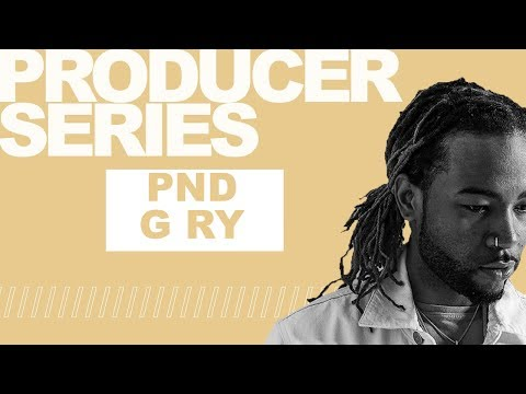 Producer Series:  PARTYNEXTDOOR, G Ry (Episode 4)