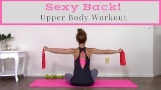 Sexy Back! - Upper Body Workout For Women