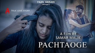 Pachtaoge Song | Nora Fatehi | Arijit Singh | B Praak Jaani | Heart Touching Love Story