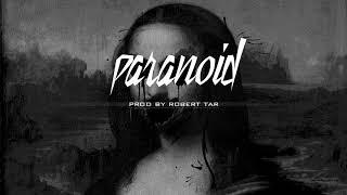 """Paranoid"" - Trap/New School Instrumental Beat"