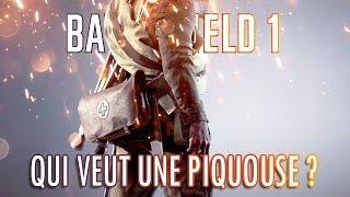 BATTLEFIELD 1 [alpha] - QUI VEUT UNE PIQUOUSE ?  [Gameplay FR]