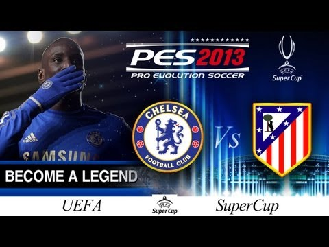 [TTB] BAL Series #1 - PES 2013 - Chelsea Vs Atlético Madrid - UEFA SuperCup - Intense Affair!