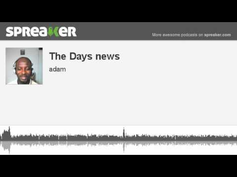 The Days news (made with Spreaker)