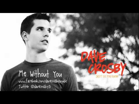 Me Without You - Dave Crosby