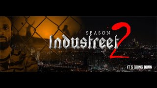 INDUSTREET SEASON 2 NEW TRAILER
