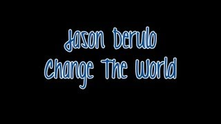 Watch Jason Derulo Change The World video