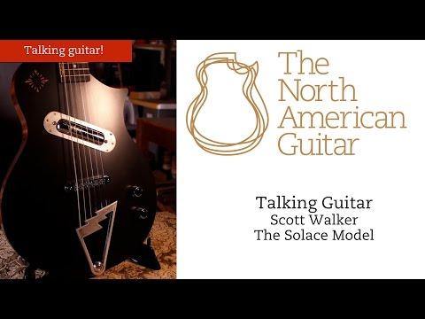 TNAG Sessions - Scott Walker interview - The Solace Model