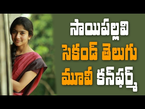 Sai Pallavi second Telugu movie confirmed