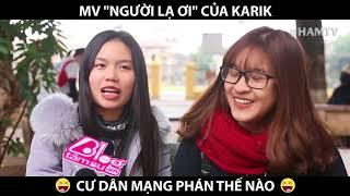 DÂN MẠNG PHẢN ỨNG NHƯ NÀO VỚI MV NGƯỜI LẠ ƠI Karik, Orange, Superbrothers | HAMTV