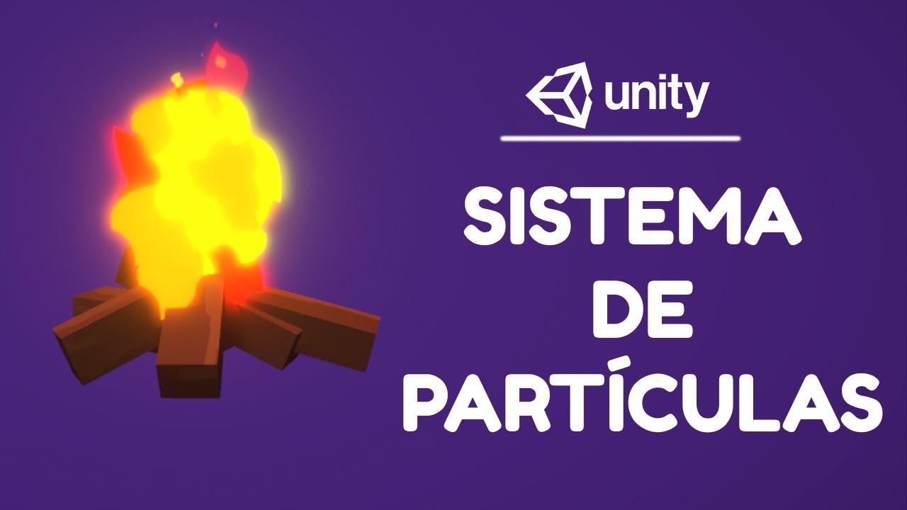 Como Criar EFEITOS VISUAIS em Unity (Particle System)